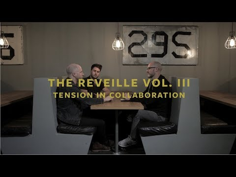 The Reveille Vol. III - Conflict In Collaboration