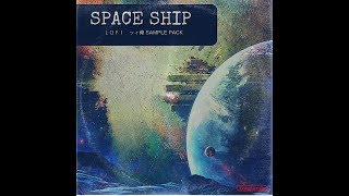 Royalty Free LOFI Sample Pack PREVIEW -  Spaceship + Stems