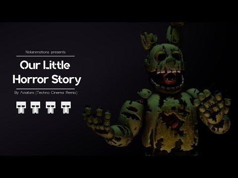 [FNAF SFM] Our Little Horror Story (Techno Cinema Remix)