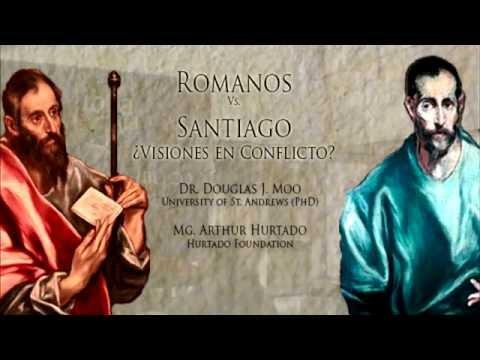 """Conferencia """"Romanos vs. Santiago: ¿Visiones en Conflicto?"""" Parte 01"""