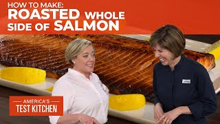 How to Make a Perfectly Cooked Roasted Whole Side of Salmon