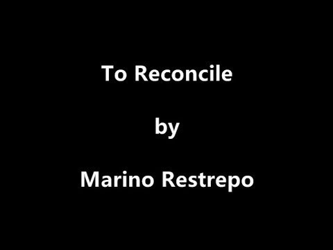 To reconcile