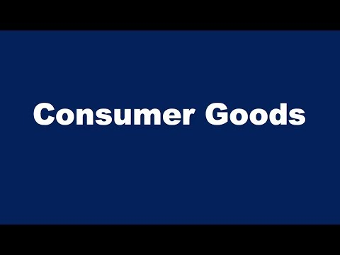 What Are Consumer Goods?