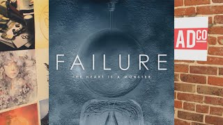 Failure -  The Heart is a Monster Album Review
