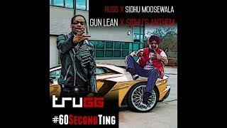 Gun Lean / Sidhu's Anthem | Trugg | Russ | Sidhu Moosewala | #60SecondTing