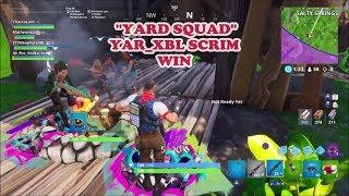 'YARD SQUAD' YAR'XBL CUSTOM CODE SCRIM WIN!! @YAR_XBL 'FORTNITE'