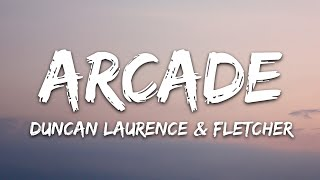 Download lagu Duncan Laurence - Arcade (Lyrics) ft. Fletcher