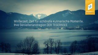 Die Genießerlandregion Tegernsee - Winterzeit