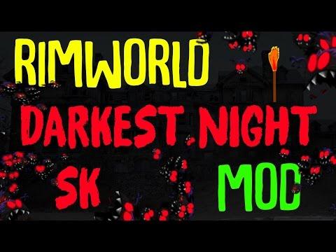 Surviving The Darkness! Darkest Night SK Mod! Rimworld Mod Showcase