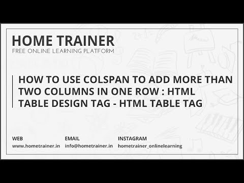 How To Use Colspan To Add More Than Two Columns In One Row : HTML