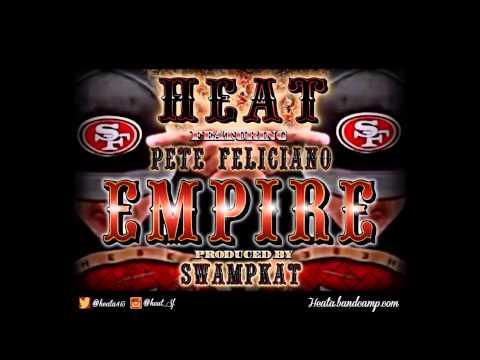 "Heat ""Empire"" (49ers Tribute)"