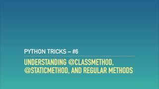 Method Types in Python OOP: @classmethod, @staticmethod, and Instance Methods