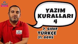 Yazım Kuralları 4 | 7. Sınıf Türkçe Konu Anlatımları