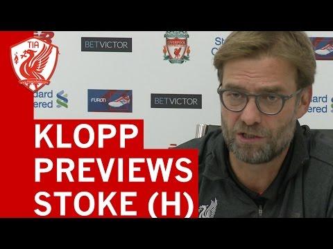 Jurgen Klopp pre-match press conference - Liverpool vs. Stoke City