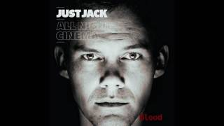 Watch Just Jack Blood video