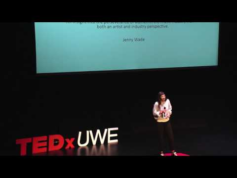 The Power of Visibility  Jenny Wade  TEDxUWE