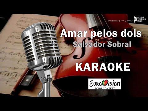 Salvador Sobral Amar pelos dois Karaoke e notas Eurovision 2017