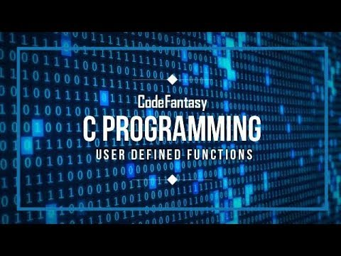 Functions in 'C' Programming (User Defined Functions) ||Code Fantasy|| Tutorial-
