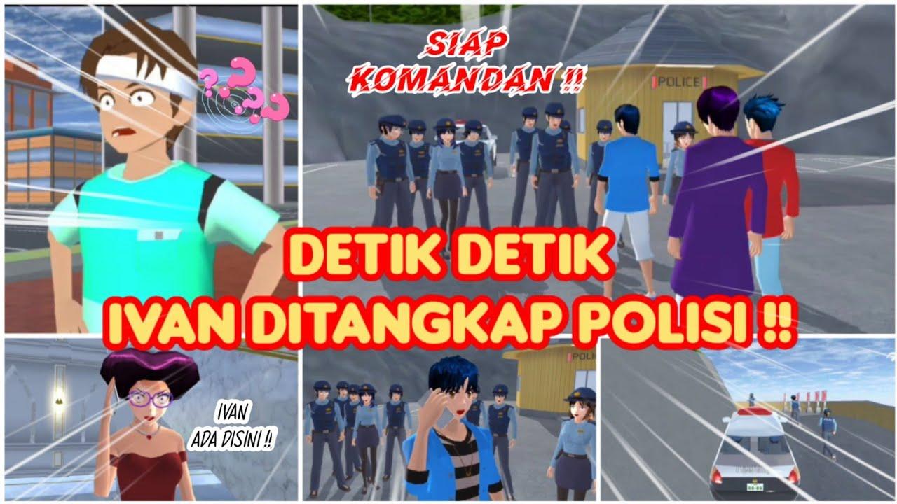 DETIK DETIK IVAN DITANGKAP POLISI | VLOG KING HAPPY FAMILY PART 45 | DRAMA SAKURA SCHOOL SIMULATOR
