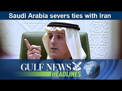 Saudi Arabia severs ties with Iran - GN Headlines