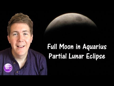 Lunar Eclipse Full Moon in Aquarius August 7, 2017 | Gregory Scott Astrology