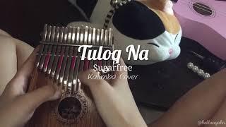 Tulog Na (Sugarfree) Kalimba Cover