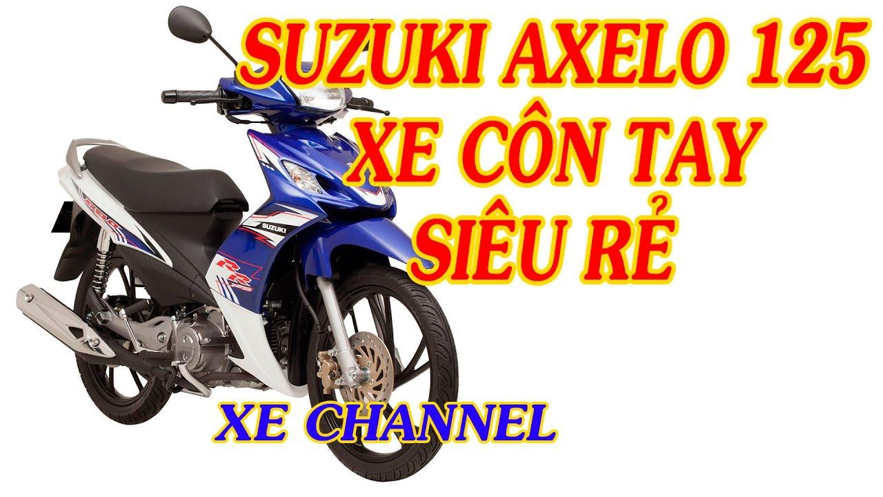 Xe Channel   Suzuki Axelo 125 xe côn tay siêu rẻ