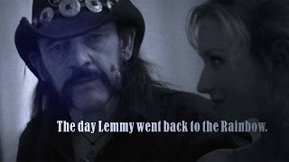 The day Lemmy went back to the Rainbow