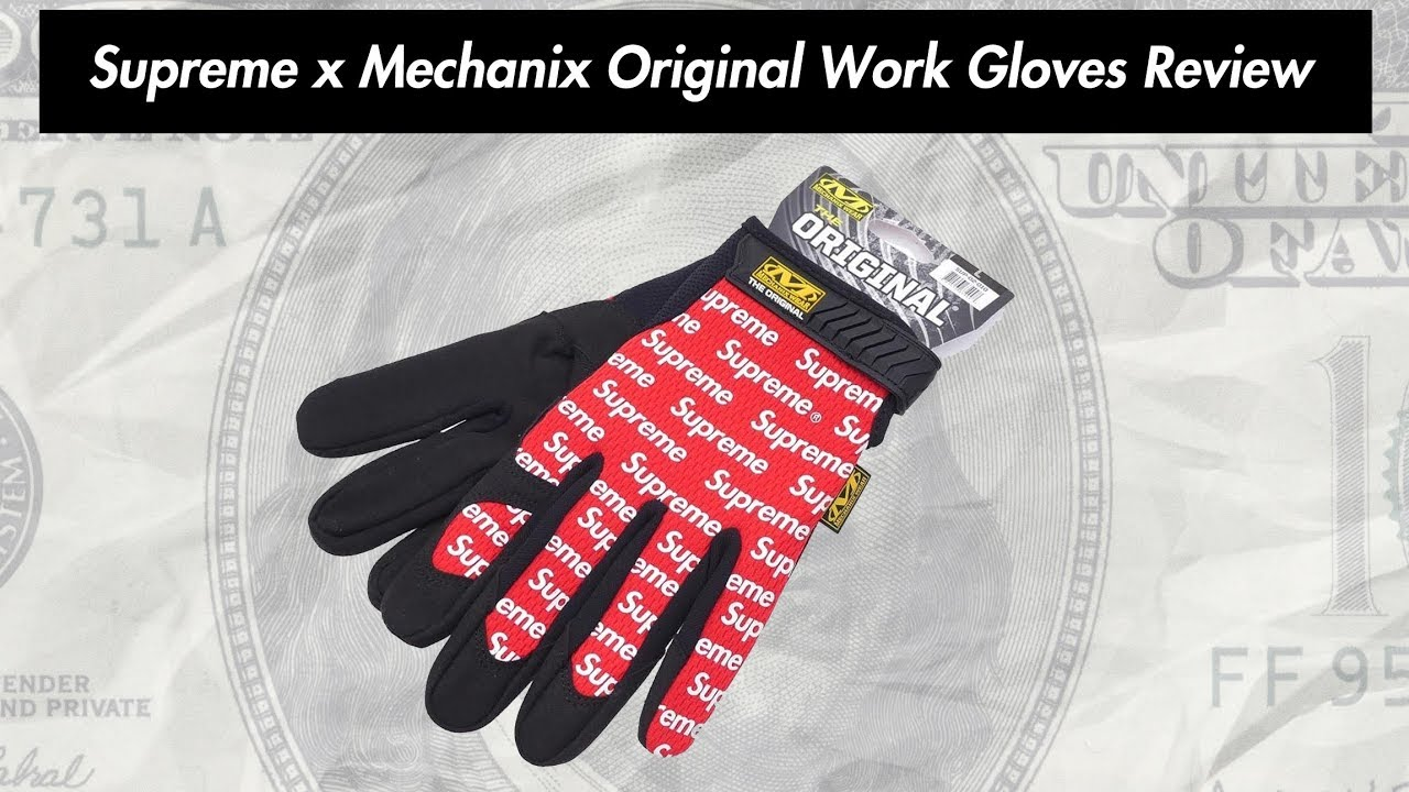 Supreme X Mechanix Original Work Gloves 17SS Review - YouTube