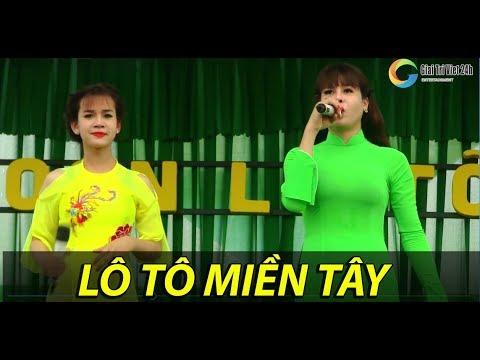 Gánh lô tô Miền Tây - Kêu lô tô bê đê có các diễn phim trong phim Lô Tô nổi tiếng nhất Việt Nam