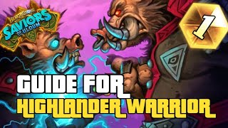WHO KNEW THIS DECK COULD BE SO GOOD | GUIDE TO HIGHLANDER WARRIOR | SAVIORS OF ULDUM | HEARTHSTONE