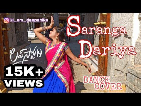 SARANGA DARIYA || LOVESTORY || DANCE COVER || SAI DEEPSHIKA
