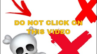 DONT CLICK THIS VIDEO (DONT CLICK THIS) thumbnail