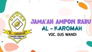 JAMA'AH AMPON RABU Versi hadrah || AL - KAROMAH
