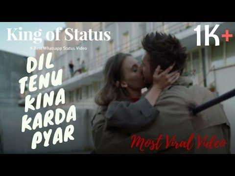 Dil Tenu Kina Karda Pyar | Hollywood Mix Dubbed | Punjabi Song WhatsApp Status 2018