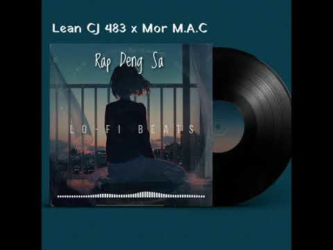 Rap Deng Sa - Lean CJ 483 X Mor M.A.C