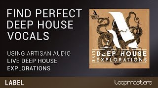 Perfect Deep House Vocals | Samples and Loops Tutorial