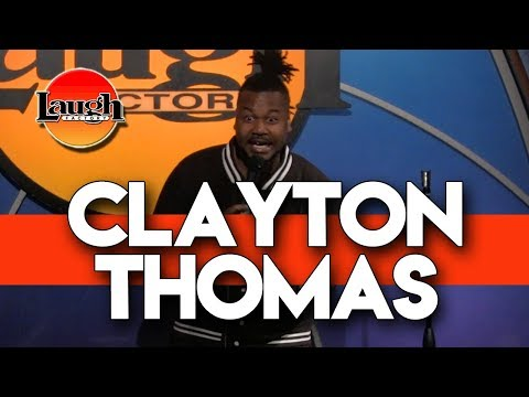 Clayton Thomas | Real Relationships | Laugh Factory Stand Up Comedy