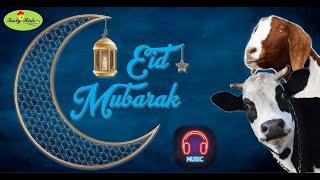 EID- UL-ADHA MUBARAK/ Eid Mubarak song/ Eid Mubarak ringtone 2021 by#TastyRide