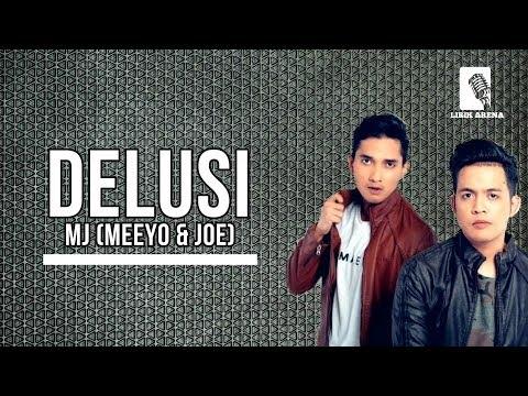 OST Zahir Tak Terucap | Delusi - MJ (Meeyo & Joe) | LIRIK HD