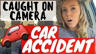 MY FIRST CAR ACCIDENT | Caught on Camera | ItsMiranda
