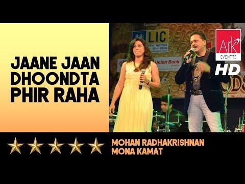 Jaane Jaan Dhoondta Phir Raha - Mohan RK & Mona Kamat - Moods of Kishore 2016
