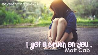 Download Mp3 I Got A Crush On You ♥
