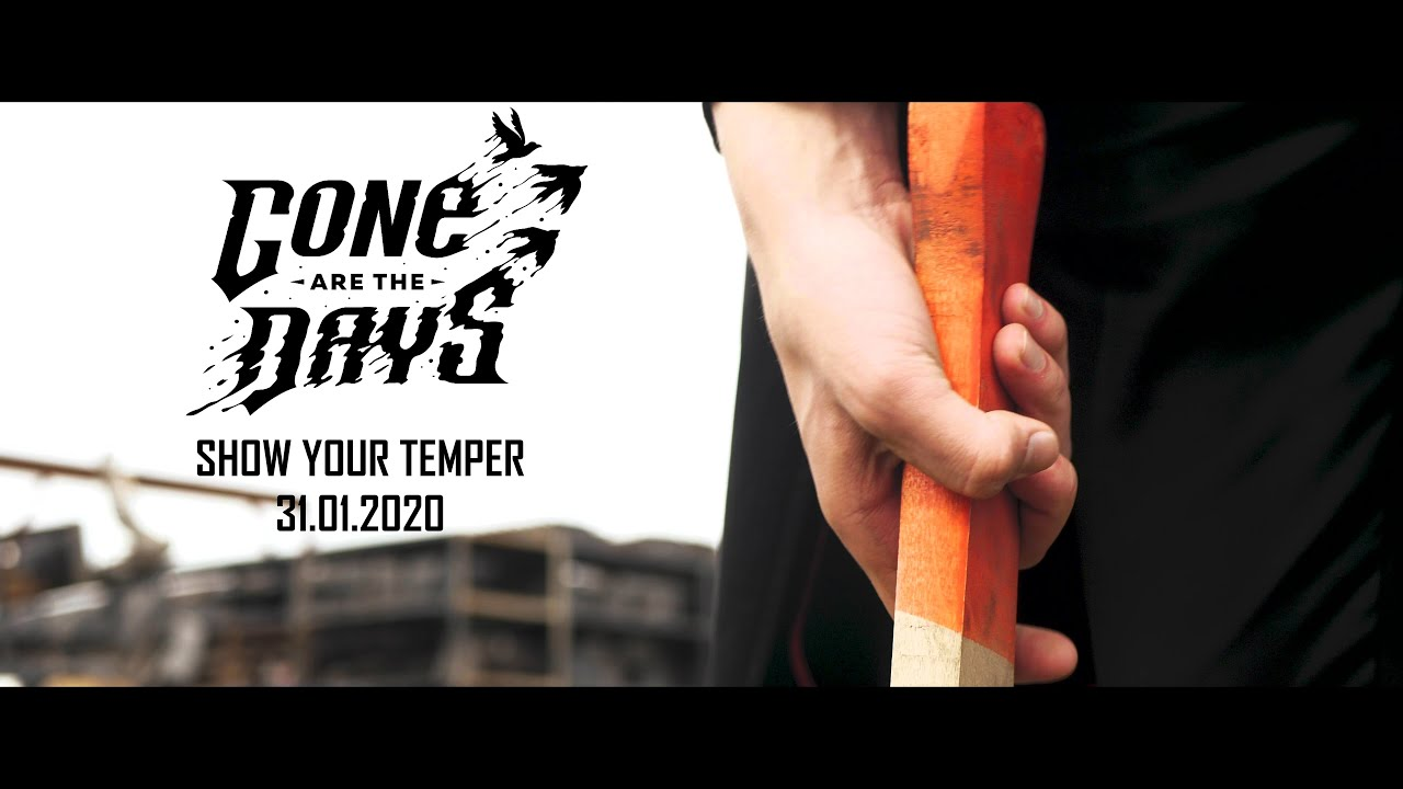 Gone are the Days - Show Your Temper (Official Teaser)