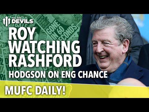 Roy Hodgson's Marcus Rashford Quotes | MUFC Daily ...