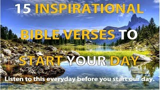 15 Inspirational Bible Verses to Start Your Day - Listen Everyday! MORNING MOTIVATION