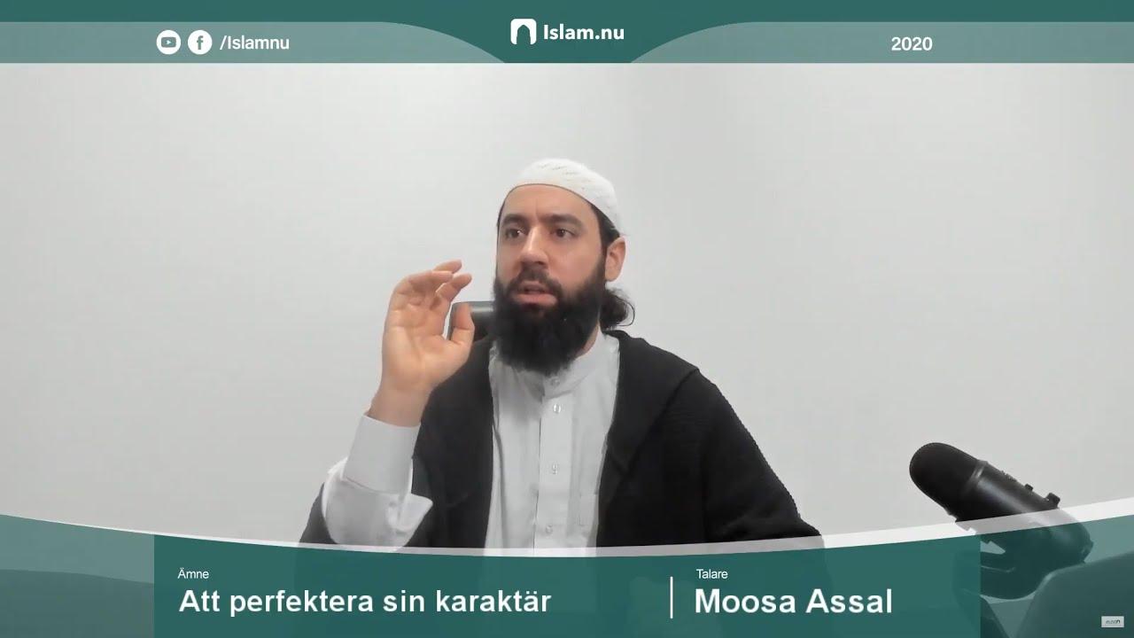 Att förbättra sin karaktär | Moosa Assal
