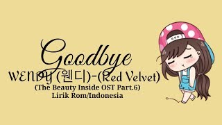 Wendy (웬디) (Red Velvet) - Goodbye (The Beauty Inside OST Part.6) [Lirik Rom/indo] | Lirik Indonesia mp3