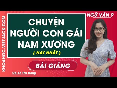 Chuyện người con gái Nam Xương - Ngữ văn 9 - Cô Lê Thu Trang (HAY NHẤT)