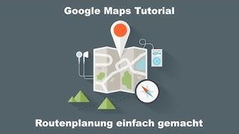 Google Maps | My Maps | Fortgeschrittene Routenplanung